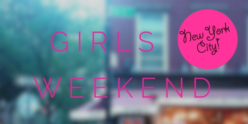 Girls-Weekend-NY